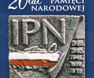 20 lat Instytutu Pamięci Narodowej